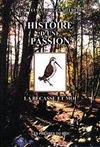 Histoire D'Une Passion : La Becasse Et Moi