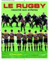 Livres - Le rugby raconte aux enfants