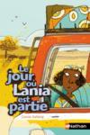 Le jour où Lania est partie