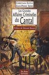 Les grandes affaires criminelles du Cantal