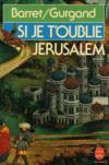 Si Je T'Oublie Jerusalem