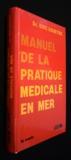 Manuel de pratique medicale en mer