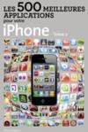 Les 500 meilleures applications pour votre iPhone t.2