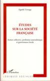 Études sur la société française ; action collective, profession journalistique et gouvernance locale