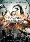 DVD & Blu-ray - Les Racines De La Destruction
