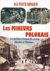 Au pays minier ; les mineurs polonais t.2 ; Martha, Thérésa et les petites trieuses de 12 ans
