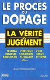 Le Proces Du Dopage
