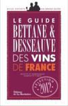 Guide Bettane et Desseauve des vins de France 2012