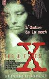 Livres - The x-files ; l'ombre de la mort