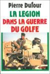 Le Legion Dans La Guerre Du Golfe