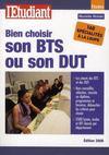 Bien Choisir Bon Bts Ou Son Dut (Edition 2008)