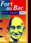 Fort au bac en histoire geographie