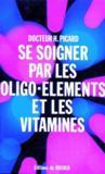 Se soigner par oligo-éléments et les vitamines