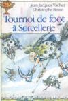 Tournoi De Foot A Sorcellerie