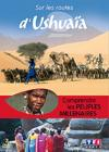DVD &amp; Blu-ray - Sur Les Routes D'Ushuaa - Comprendre Les Peuples Millnaires