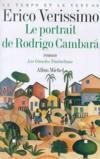 Le Temps Et Le Vent - Tome 2 - Le Portrait De Rodrigo Cambara