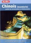 Chinois (mandarin) ; guide de conversation et dictionnaire