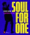 Soul for one ; l'aventure de la soul