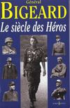 Livres - Le Siecle Des Heros