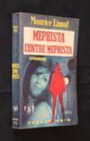 Mephista contre Mephista