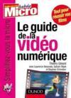Le Guide De La Video Numerique