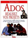 Ados Realisez Vos Projets