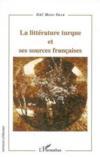 La littérature turque et ses sources francaises