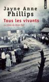 Tous les vivants ; le crime de Quiet Dell