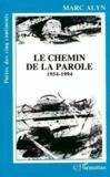 Chemin De La Parole 1954- 1994