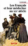 Les français et leur médecine au XIXe siècle