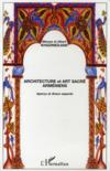 Livres - Architecture Et Art Sacre Armeniens ; Apercu Et Divers Aspects