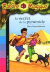 La cabane magique t.3 ; le secret de la pyramide
