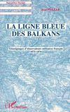 La Ligne Bleue Des Balkans