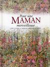 Livres - Pour une maman extraordinaire
