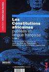 Les constitutions africaines publiees en langue francaise t.2