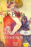 Masques Du Heros (Les)