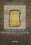 Organisation Des Espaces Antiques Entre Nature Et Histoire