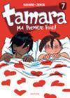 Tamara t.7 ; ma première fois