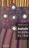 Australie Les Pistes Du Reve