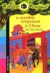 La cabane magique t.9; le terrible empereur de Chine (édition 2006)