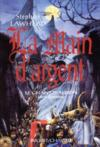 La main d argent le chant d albion vol 2