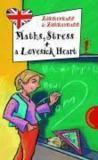 Livres - Maths, Stress and a Lovesick Heart!