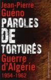 Paroles de torturés ; guerre d'Algérie 1954-1962
