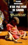 N'aie pas peur de savoir ; Rwanda : un million de morts, une rescapée tutsi raconte