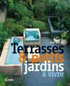 Terrasses & petits jardins à vivre