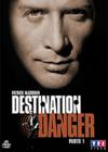 DVD &amp; Blu-ray - Destination Danger - Partie 1
