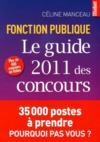 Le guide 2011 des concours de la fonction publique