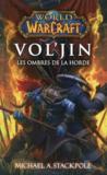 World of Warcraft ; Vol'jin ; les ombres de la horde
