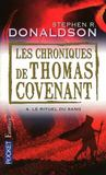 Livres - Les chroniques de Thomas Covenant t.4 ; le rituel du sang