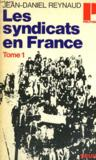 LES SYNDICATS EN FRANCE TOME1 - Collection Politique n°72